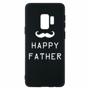Phone case for Samsung S9 Happy father