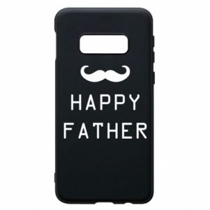 Phone case for Samsung S10e Happy father