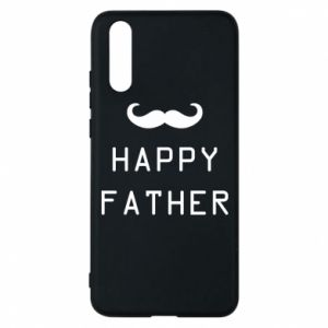 Phone case for Huawei P20 Happy father