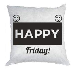 Poduszka Happy Friday