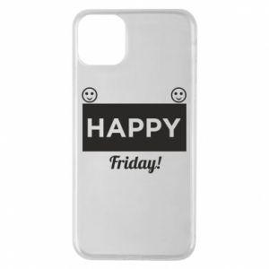 Etui na iPhone 11 Pro Max Happy Friday