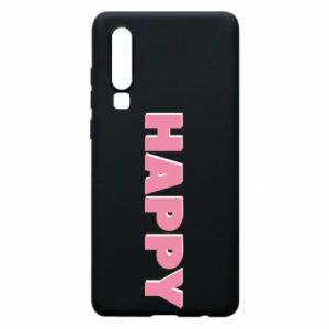 Etui na Huawei P30 Happy inscription