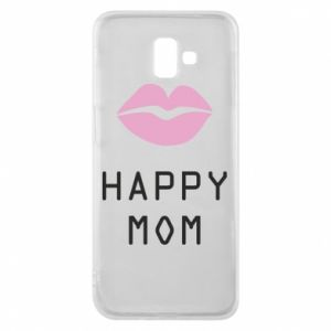 Phone case for Samsung J6 Plus 2018 Happy mom - PrintSalon