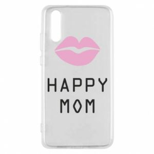 Phone case for Huawei P20 Happy mom - PrintSalon
