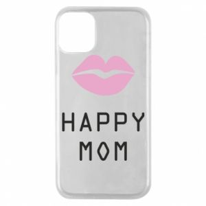 Phone case for iPhone 11 Pro Happy mom