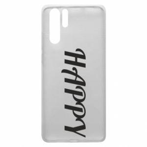 Etui na Huawei P30 Pro Happy, napis
