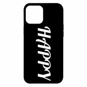 Etui na iPhone 12 Pro Max Happy, napis