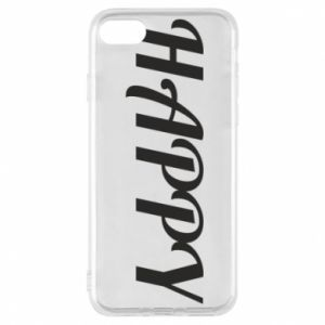 Phone case for iPhone 7 Happy, inscription