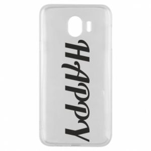 Phone case for Samsung J4 Happy, inscription
