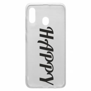 Phone case for Samsung A30 Happy, inscription