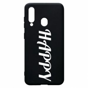 Phone case for Samsung A60 Happy, inscription