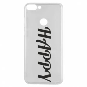 Phone case for Huawei P Smart Happy, inscription