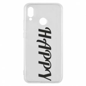 Phone case for Huawei P20 Lite Happy, inscription