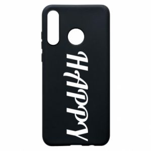 Phone case for Huawei P30 Lite Happy, inscription