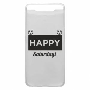 Etui na Samsung A80 Happy Saturday