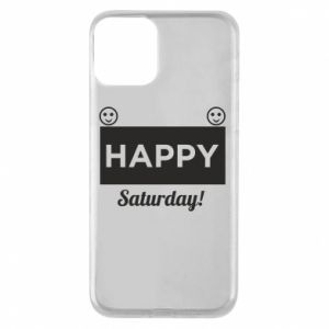 Etui na iPhone 11 Happy Saturday