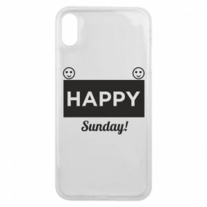 Etui na iPhone Xs Max Happy Sunday