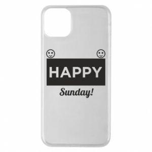 Etui na iPhone 11 Pro Max Happy Sunday