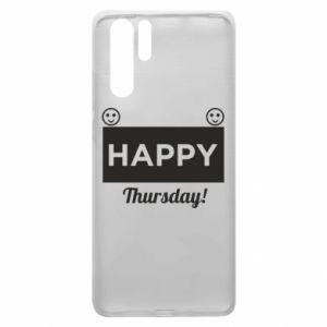 Etui na Huawei P30 Pro Happy Thursday