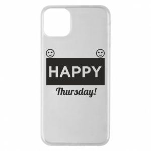 Etui na iPhone 11 Pro Max Happy Thursday