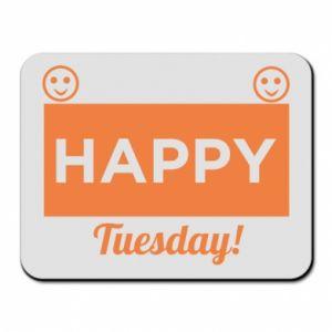 Podkładka pod mysz Happy Tuesday