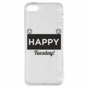 Etui na iPhone 5/5S/SE Happy Tuesday