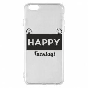 Etui na iPhone 6 Plus/6S Plus Happy Tuesday