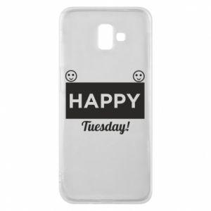 Etui na Samsung J6 Plus 2018 Happy Tuesday