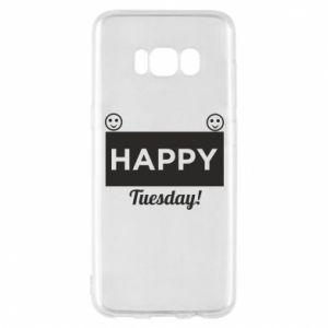 Etui na Samsung S8 Happy Tuesday
