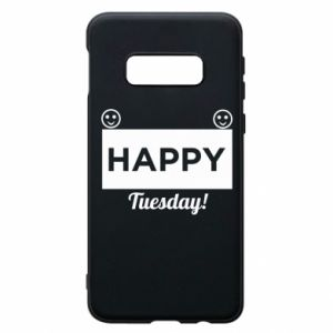 Etui na Samsung S10e Happy Tuesday