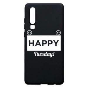 Etui na Huawei P30 Happy Tuesday