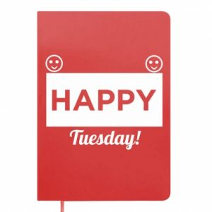 Notes Happy Tuesday