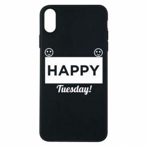 Etui na iPhone Xs Max Happy Tuesday