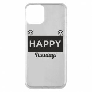 Etui na iPhone 11 Happy Tuesday