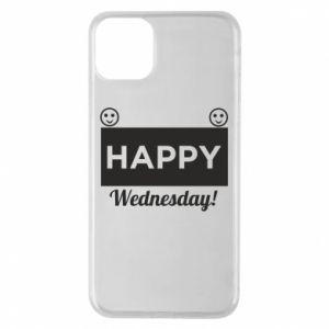 Etui na iPhone 11 Pro Max Happy Wednesday