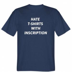 Koszulka męska HATE  T-SHIRTS  WITH INSCRIPTION