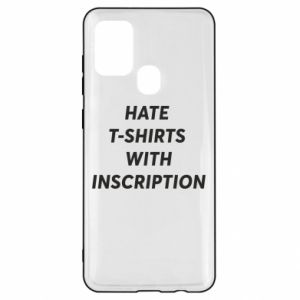 Etui na Samsung A21s HATE  T-SHIRTS  WITH INSCRIPTION