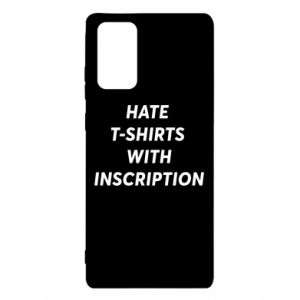 Etui na Samsung Note 20 HATE  T-SHIRTS  WITH INSCRIPTION