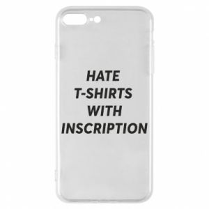 Etui na iPhone 8 Plus HATE  T-SHIRTS  WITH INSCRIPTION