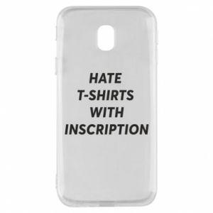 Etui na Samsung J3 2017 HATE  T-SHIRTS  WITH INSCRIPTION