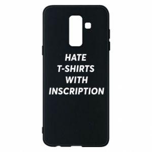 Etui na Samsung A6+ 2018 HATE  T-SHIRTS  WITH INSCRIPTION
