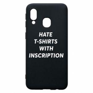 Etui na Samsung A40 HATE  T-SHIRTS  WITH INSCRIPTION