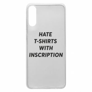 Etui na Samsung A70 HATE  T-SHIRTS  WITH INSCRIPTION
