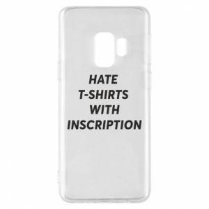 Etui na Samsung S9 HATE  T-SHIRTS  WITH INSCRIPTION