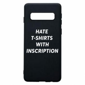 Etui na Samsung S10 HATE  T-SHIRTS  WITH INSCRIPTION