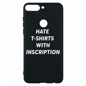 Etui na Huawei Y7 Prime 2018 HATE  T-SHIRTS  WITH INSCRIPTION