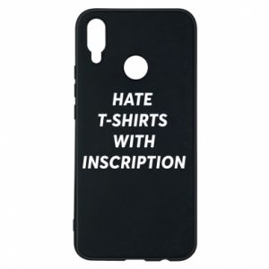 Etui na Huawei P Smart Plus HATE  T-SHIRTS  WITH INSCRIPTION