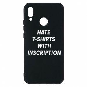 Etui na Huawei P20 Lite HATE  T-SHIRTS  WITH INSCRIPTION