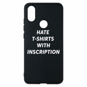 Etui na Xiaomi Mi A2 HATE  T-SHIRTS  WITH INSCRIPTION