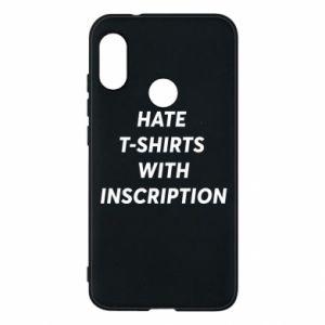 Etui na Mi A2 Lite HATE  T-SHIRTS  WITH INSCRIPTION